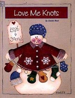 Love Me Knots by Susan Neal