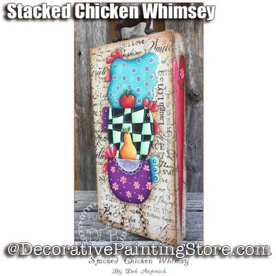 Stacked Chicken Whimsy e-Pattern -Deb Antonick - PDF DOWNLOAD