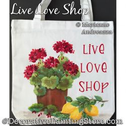 Live Love Shop (Geraniums / Lemons) Painting Pattern PDF DOWNLOAD - Marianne Andreazza