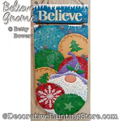 Believe Gnome (Santa) Painting Pattern PDF DOWNLOAD - Betty Bowers