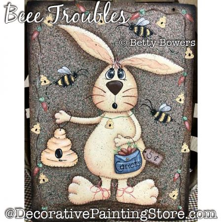 Beee Troubles Painting Pattern PDF DOWNLOAD - Betty Bowers
