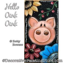 Hello Oink Oink (Pig) Painting Pattern PDF DOWNLOAD - Betty Bowers