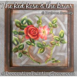 The Red Rose and the Briar DOWNLOAD Painting Pattern - Barbara Bunsey