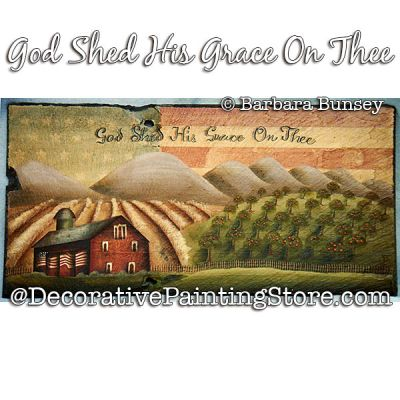God Shed His Grace on Thee Painting Pattern PDF DOWNLOAD - Barbara Bunsey