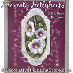 Heavenly Hollyhocks Painting Pattern PDF DOWNLOAD - Barbara Bunsey