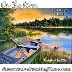 On the River (Oil) Painting Pattern - Kathye Begala - PDF DOWNLOAD
