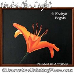 Under the Light (Lily in Acrylic) Painting Pattern - Kathye Begala - PDF DOWNLOAD