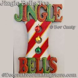 Jingle Bells Too Ornament PDF DOWNLOAD - Bev Canty