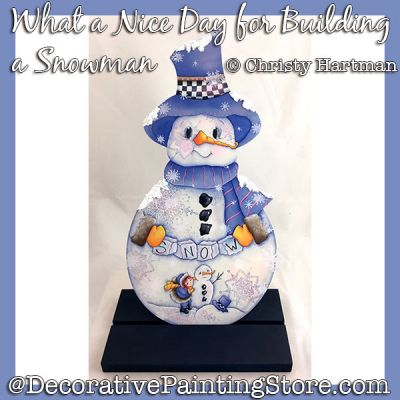 Nice Day for Building a Snowman DOWNLOAD - Christy Hartman