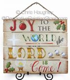 The Lord is Come! Plaque ePattern - Chris Haughey - PDF DOWNLOAD