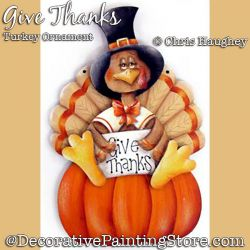 Give Thanks Turkey Ornament Painting Pattern DOWNLOAD - Chris Haughey
