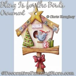 Bling Is for the Birds Ornament Painting Pattern DOWNLOAD - Chris Haughey