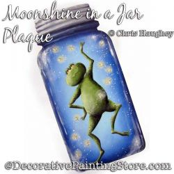 Moonshine in a Jar Plaque Painting Pattern DOWNLOAD - Chris Haughey