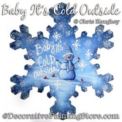 Baby Its Cold Outside (Snowman) Plaque Painting Pattern DOWNLOAD - Chris Haughey