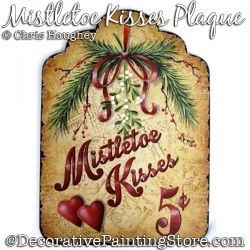 Mistletoe Kisses Plaque Painting Pattern DOWNLOAD - Chris Haughey