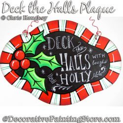 Deck the Halls Plaque Painting Pattern DOWNLOAD - Chris Haughey