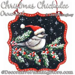 Christmas Chickadee Ornament Painting Pattern DOWNLOAD - Chris Haughey