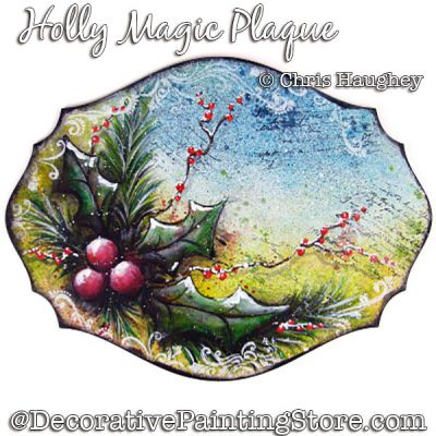 Holly Magic Plaque Painting Pattern DOWNLOAD - Chris Haughey