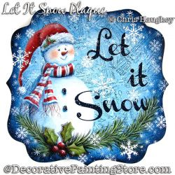 Let It Snow Plaque (Snowman) Painting Pattern DOWNLOAD - Chris Haughey