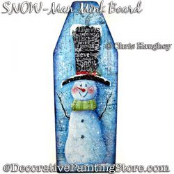 SNOW-Man Mink Board Plaque Painting Pattern DOWNLOAD - Chris Haughey