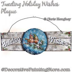 Tweeting Holiday Wishes Plaque (Birds) Painting Pattern DOWNLOAD - Chris Haughey