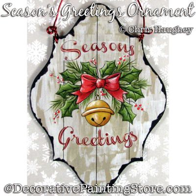 Seasons Greetings Ornament Painting Pattern DOWNLOAD - Chris Haughey