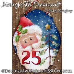 Merry 25th Ornament (Santa) Painting Pattern DOWNLOAD - Chris Haughey