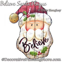 Believe Santa Plaque Painting Pattern DOWNLOAD - Chris Haughey