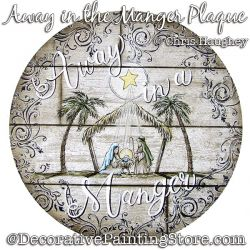 Away in a Manger Plaque Painting Pattern DOWNLOAD - Chris Haughey