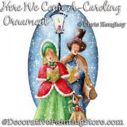 Here We Come A-Caroling Ornament Painting Pattern DOWNLOAD - Chris Haughey