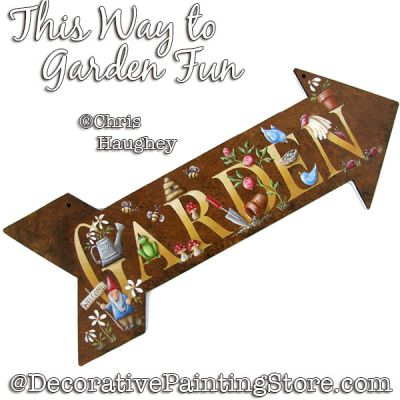 This Way to Garden Fun Arrow Sign Painting Pattern PDF DOWNLOAD - Chris Haughey