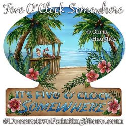 Five oClock Somewhere Painting Pattern PDF DOWNLOAD - Chris Haughey