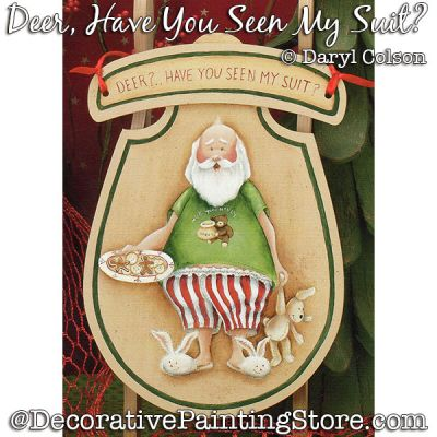 Deer Have You Seen My Suit (Santa) Painting Pattern PDF DOWNLOAD - Daryl Colson