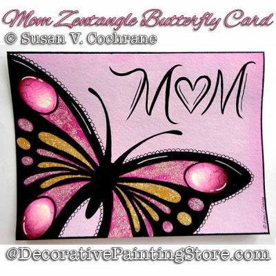 Mom Zentangle Butterfly Greeting Card DOWNLOAD - Susan Cochrane