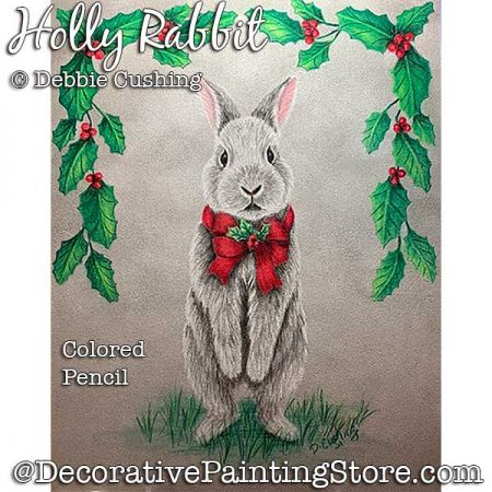 Holly Rabbit Painting Pattern Download - Debbie Cushing