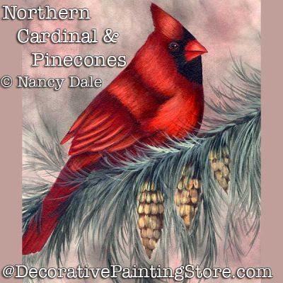 Northern Cardinal and Pinecones DOWNLOAD Painting Pattern - Nancy Dale
