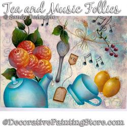 Tea and Music Follies Painting Pattern PDF DOWNLOAD - Sandy DeAngelo