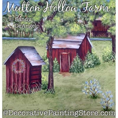 Mutton Hollow Farm Painting Pattern PDF DOWNLOAD - Sandy DeAngelo