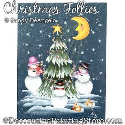 Christmas Follies (Snowman) Painting Pattern PDF DOWNLOAD - Sandy DeAngelo
