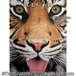 Its a Joke (Tiger) Painting Pattern PDF DOWNLOAD - Elisabetta DeMaria