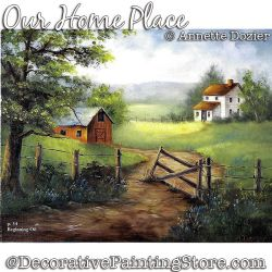 Our Home Place Painting Pattern PDF DOWNLOAD - Annette Dozier