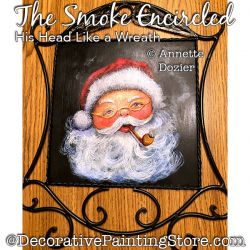 The Smoke Encircled His Head (Santa) Painting Pattern PDF DOWNLOAD - Annette Dozier