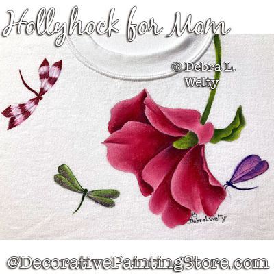 Hollyhock for Mom Fabric Painting Pattern PDF DOWNLOAD - Debra Welty