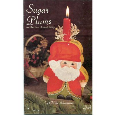 Sugar Plums a collection of small things by Elaine Thompson
