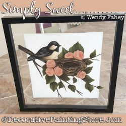 Simply Sweet (Chickadee - Roses) DOWNLOAD - Wendy Fahey