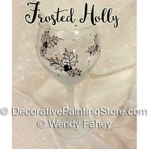 Frosted Holly Wine Glass ePacket - Wendy Fahey - PDF DOWNLOAD