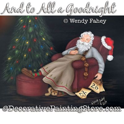 And to All a Good Night (Santa) Painting Pattern PDF DOWNLOAD - Wendy Fahey