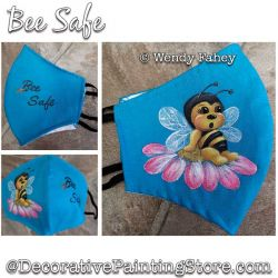 Bee Safe (Covid-19 Face Mask) Painting Pattern PDF DOWNLOAD - Wendy Fahey