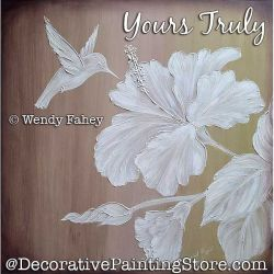 Yours Truly (Hummingbird / Hibiscus) Painting Pattern PDF DOWNLOAD - Wendy Fahey