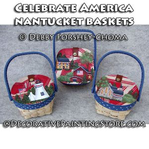 Celebrate America Nantucket Baskets - Debby Forshey-Choma - PDF DOWNLOAD